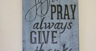 Be Joyful Pray Always Give Thanks Pallet Wood Sign Home Decor Wall Decor Rustic ...