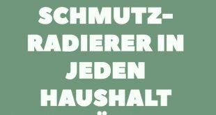 13 Gründe, warum Schmutzradierer in jeden Haushalt gehören. #haushalt #putzen ...