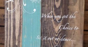 Reclaimed wood wall art - I hope you dance - Inspirational sign - Pallet wall art - Rustic wood sign - Graduation gift - Motivational sign
